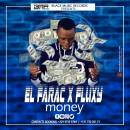 Money - El Farac feat Fluxy  - BLACK MUSIC RECORDS