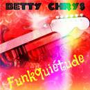 Funkquiétude - Betty Chrys