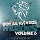 Royal Ravers Heroes 6 [Cover]