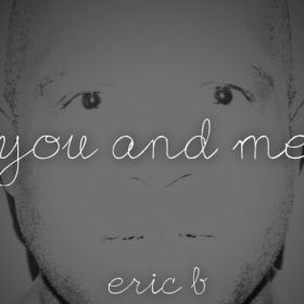 You and Me-Single - Eric B