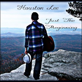 Just The Beginning - Houston Lee