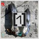kruhft - i found my wings 2 - 2017