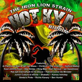 Hot Kya Riddim, The Iron Lion Strain - Iron Lion Productions/ DJ Rock-A-Dread