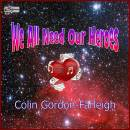 WE ALL NEED OUR HEROES_COLIN
