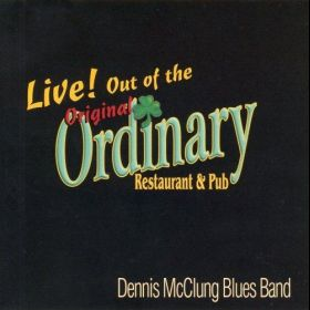 Live! Out of the Ordinary! - Dennis McClung