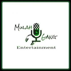 Mulah Gang Entertainment