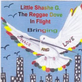 Little Shashe G - the reggae dove