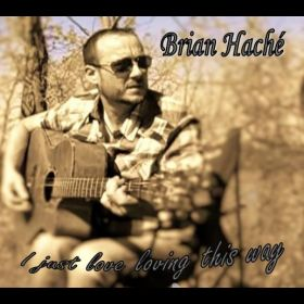 I just love loving this way - Brian Hache