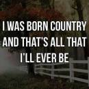 I was Born Country
