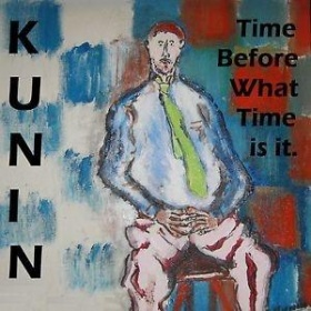 Time before what time is it - Robert Kunin