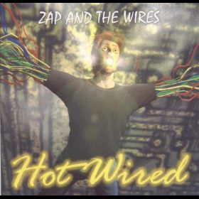 Zap & The Wires