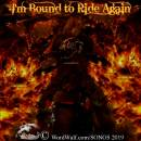 9-17-2019 - I'm Bound to Ride Again - T