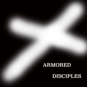 Armored Disciples