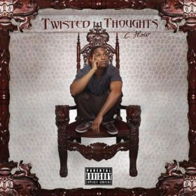 Twisted Thoughts - C.Flow