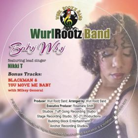 Baby Why EP - Wurl Rootz Band