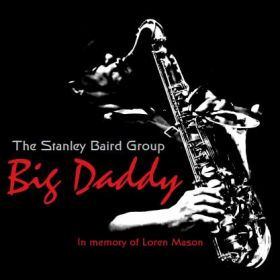 Big Daddy - The Stanley Baird Group