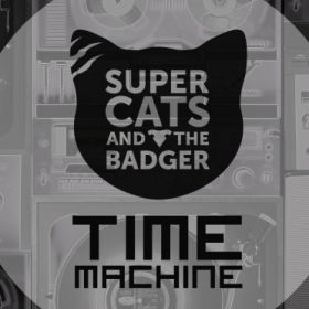Time Machine - Supercats and the Badger