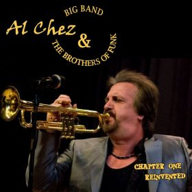 AL CHEZ and THE BROTHERS OF FUNK BIG ROCK BAND