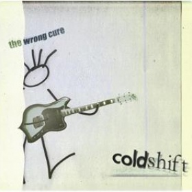 THE WRONG CURE - COLDshift