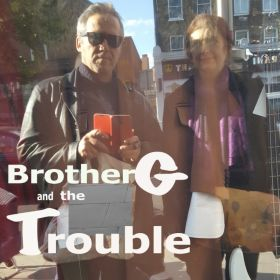 Brother G and The Trouble
