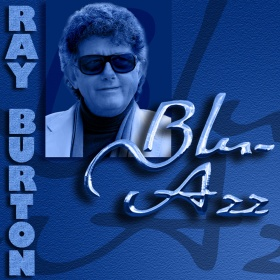 BLU-AZZ (Available iTunes & CD Baby) - Ray Burton