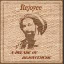A decade ov Rejoycemusic