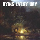 Dying Every Day