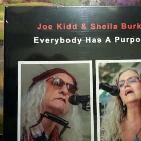 Everybody Has A Purpose - Joe Kidd & Sheila Burke