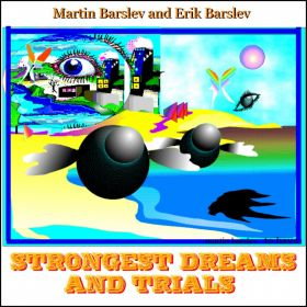 Strongest Dreams and Trials - Martin Barslev