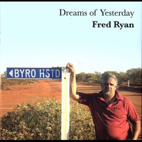 Dreams Of Yesterday - Fred Ryan