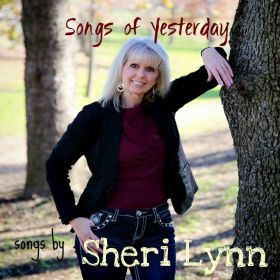 Songs of Yesterday - Sheri Lynn   songwriter