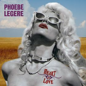 Heart of Love - Phoebe Legere