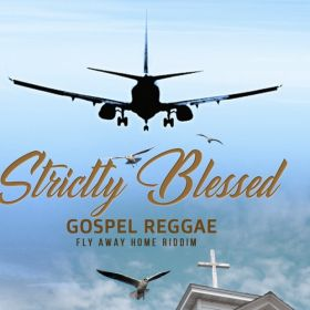 Strictly Blessed project vol 1 - Gospel Vibes - Delroy Lingo