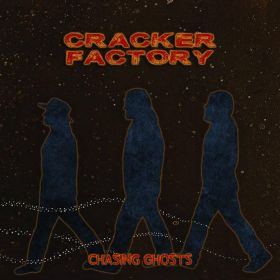 Chasing Ghosts - Cracker Factory