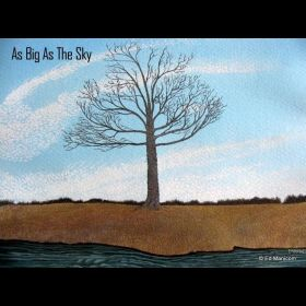 As Big As The Sky - Ed Manicom