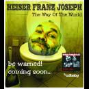 HEISER FRANZ JOSEPH - The Way Of The World