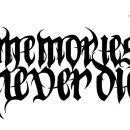 Memories Never Die