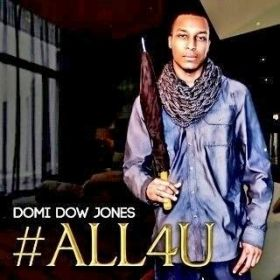 #ALL4U - Domi Dow Jones