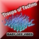 Troops of Techno
