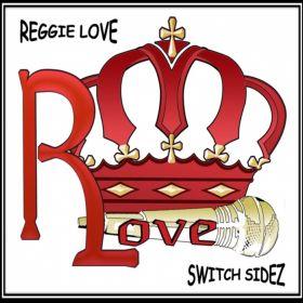 SWITCH SIDEZ - Reggie Love