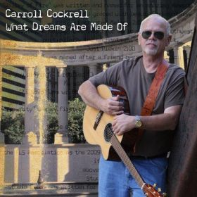 What Dreams Are Made Of - Carroll Cockrell Easy Listening Acoustic Guitar