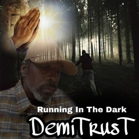 Running In The dark - DemiTrusT