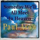 someday-we''ll-all-meet-in-heaven