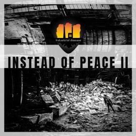 Instead of peace II - Industrial Disease