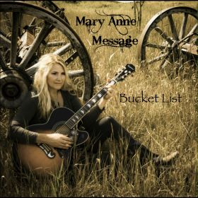 Bucket List - Mary Anne Message