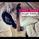 Yves Young - Sugar Daddy - Yves Young