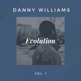 Evolution - Danny Williams