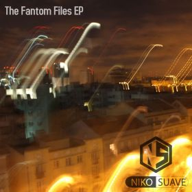 The Fantom Files EP - Niko Suave / Fire Bomb