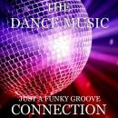 THE DANCE MUSIC CONNECTION JUST A FUNKY GROOVE BANNER 3000