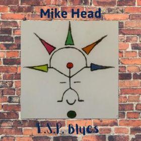 E.S.P. Blues - Mike Head